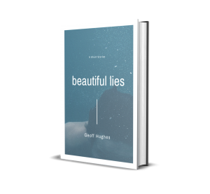 Beautiful Lies - Geoff Hughes